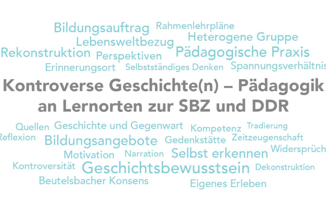 Kontroverse Geschichte(n). Pädagogik an Lernorten zu SBZ und DDR – Fachtagung in Berlin präsentierte Projektergebnisse
